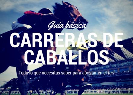 Guía básica para apostar en las carreras de caballos