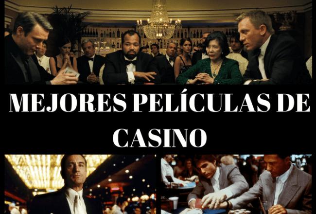 Las 10 Mejores Peliculas De Casino De Todos Los Tiempos Apuestivas