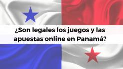 Legalidad de los juegos de azar y apuestas en línea en Panamá