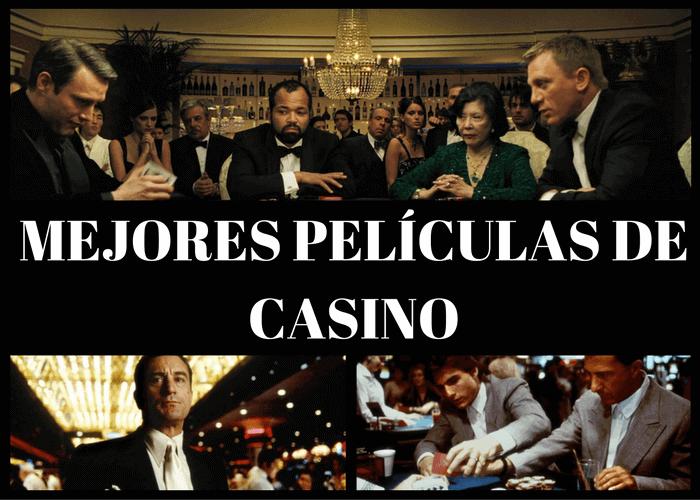 Las 10 mejores películas de casino de todos los tiempos